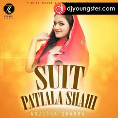 Suit Patialashahi song download by Anjusha Sharma