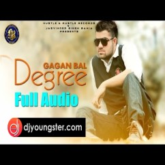 Degree song download by Gagan Bal