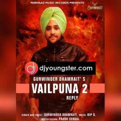 Vailpuna 2 song download by Gurwinder Dhamrait