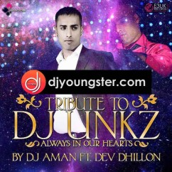 DJ Unkz Tribute song download by Dev Dhillon