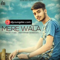 Mere Wala song download by Mann Sandhu