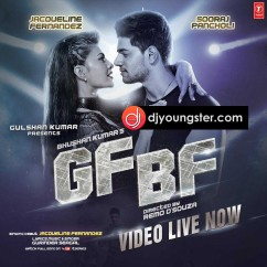 GF BF  song download by Jacqueline Fernandez