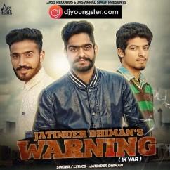 Warning Ik Var song download by Jatinder Dhiman