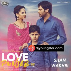 Shan Vakhri song download by Amrinder Gill