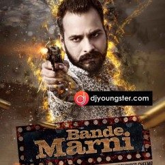 Bande Marni song download by Soni Buttar