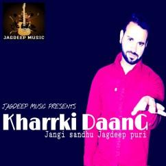 Kharrki Daang song download by Jagdeep Puri