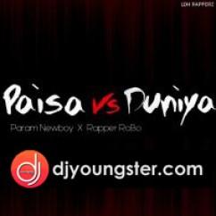 Paise Vs Duniya song download by Param Newboy