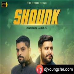 Shonk song download by Palli Harpal