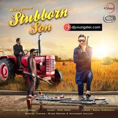 Stubborn Son song download by Sanj Pal