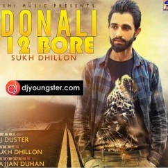 Donali 12 Bore song download by Sukh Dhillon