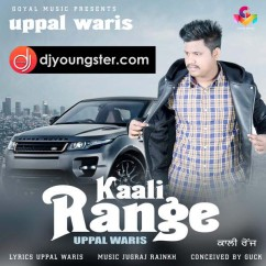 Kaali Range song download by Uppal Waris