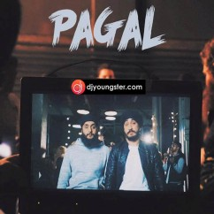 Pagal Crazy song download by Jus Reign