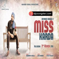 Miss Karda song download by Ravinder Grewal