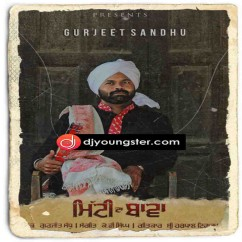 Mitti Da Bawa song download by Gurjeet Sandhu