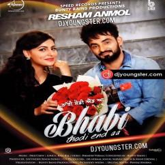 Bhabi Thodi End Aa song download by Resham Anmol