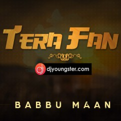 Tera Fan (Promo) song download by Babbu Maan