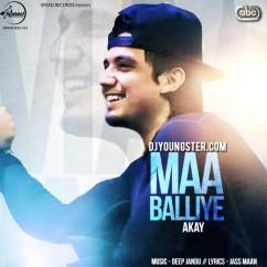 Maa Balliye(iTunes) song download by A Kay