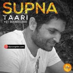 Supna song download by Taari