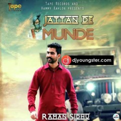Jattan De Munde song download by Raman Sidhu