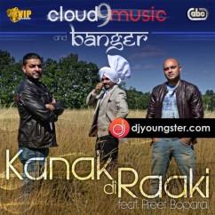 Kanak Di Raaki song download by Cloud 9 Music