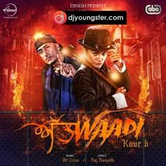 Attwadi-Kaur B-Jazzy B mp3
