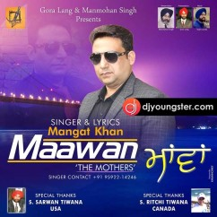 Maava song download by Mangat Khan