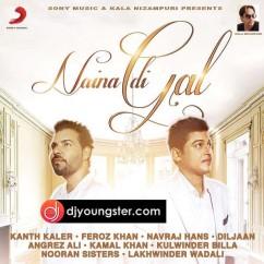 *Naina Di Gal - (Feroz Khan,Kanth Kaler,Kulwinder Billa) song download by