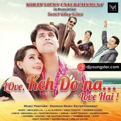 Aankhein (Love Keh Do Na Love Hai) song download by Taqueer Tahir
