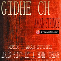 Gidhe Ch song download by Aman Strings