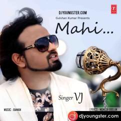 Mahi song download by Vj