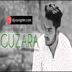 Guzara song download by Ridham Mansa