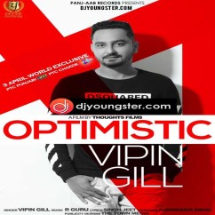 Optimistic song download by Vipin Gill