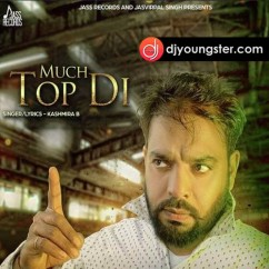 Much Top Di song download by Kashmira B