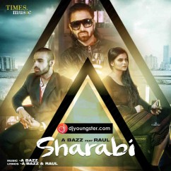 Sharabi song download by Raul