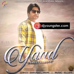 Yaad song download by Vaneet Shrafat