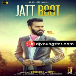 Jatt Boot song download by Saab Aulakh