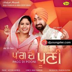 Pag di Pooni song download by Raja Markhai