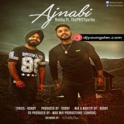 Ajnabi song download by Robby