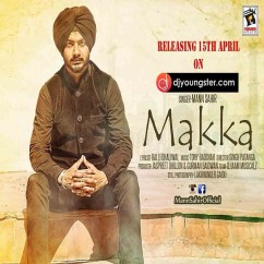 Makka song download by Mann Sahir