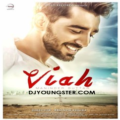 Viah(Original) song download by Maninder Buttar