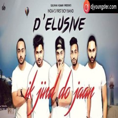 Ik Jind Do Jaan song download by Delusive
