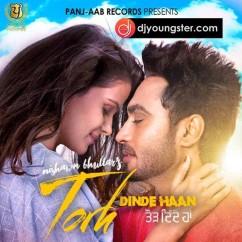 Torh Dinde Haan song download by Niishwan Bhullar