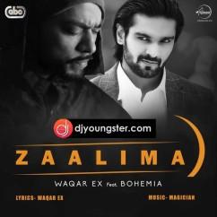 Zaalima-Bohemia-Waqar Ex mp3