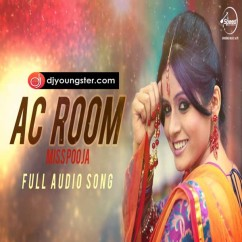 Ac Room(Live Concert) song download by Miss Pooja