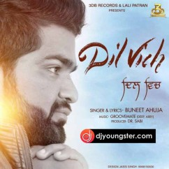 Dil Vich song download by Buneet Ahuja