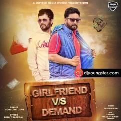 Girlfriend vs Demand song download by Sonu Jind Jaan