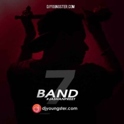 7 Band song download by Jashan Preet