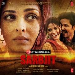 Meherbaan-Sukhwinder Singh(Sarbjit) mp3