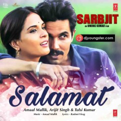Salamat song download by Arijit Singh