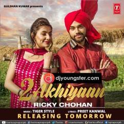 2 Akhiyaan song download by Ricky Chohan